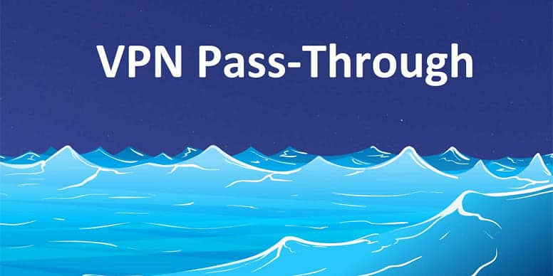 Что такое VPN passthrough?